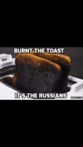 Burnt The Toast - It's The Russians!