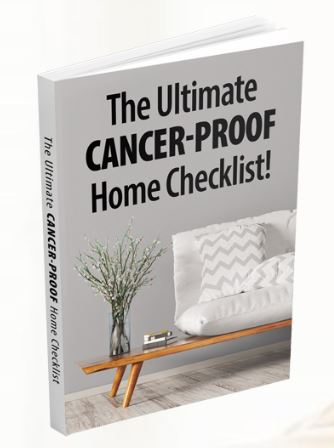 Get Ryan Sternagel's powerful, 10-page eChecklist, The Ultimate Cancer-Proof Home eChecklist, and learn to remove toxins and cancer-proof your home today!