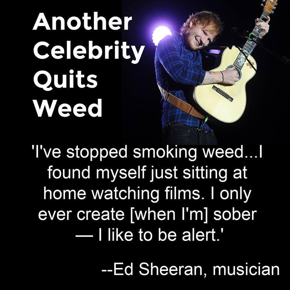Ed Sheeran Quit Weed