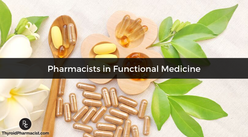 Pharmacists in Functional Medicine
