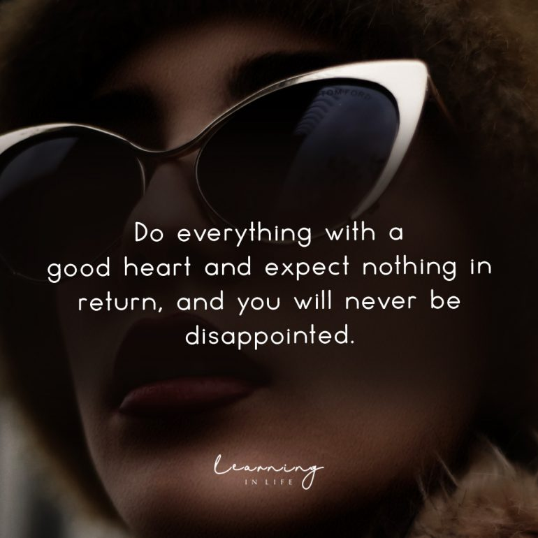 Do Everything With A Good Heart
