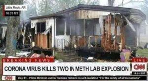 Coronavirus Kills 2 In Meth Lab Explosion
