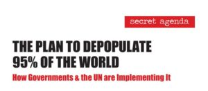 Agenda 21 And The Plan To Depopulate The World