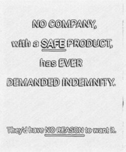 No Company With A Safe Product Has Ever Demanded Immunity
