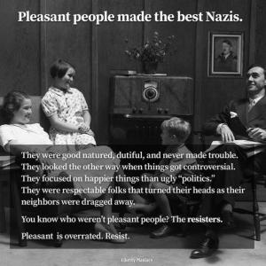 Pleasant People Make The Best NAZIs