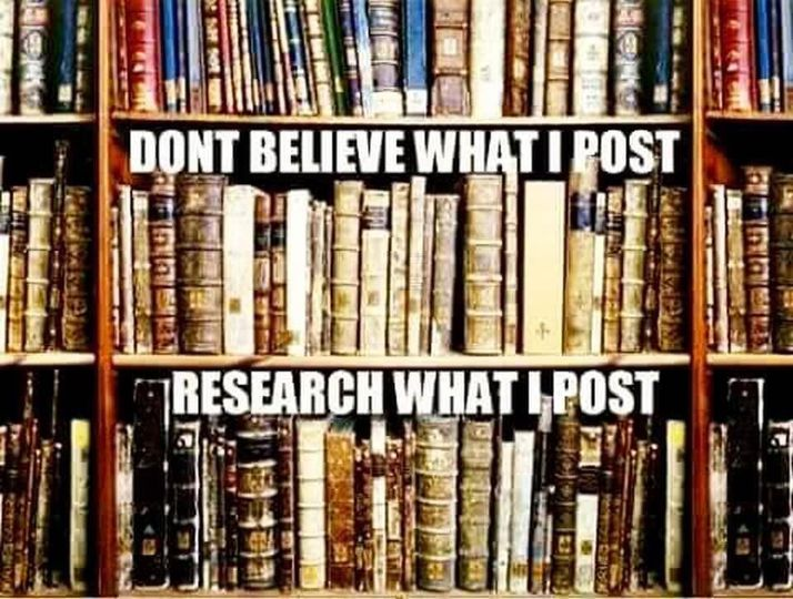 Don't Believe Me. Research What I Post!